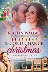 Second Chance Christmas: Palm Cove Tales Kindle Edition