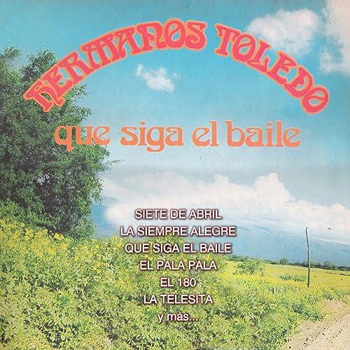 La Siempre Alegre de Hermanos Toledo en Amazon Music - Amazon.es