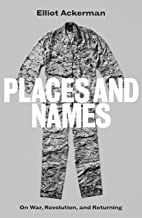 Places and Names: On War, Revolution and Returning