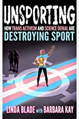 Unsporting: How Trans Activism and Science Denial are Destroying Sport (English Edition) Format Kindle