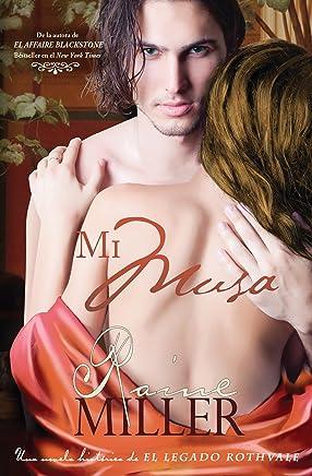 Mi Musa (Una novela histórica perteneciente a El Legado Rothvale nº 1) (Spanish
