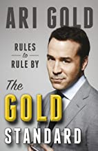 The Gold Standard: Rules to Rule By (English Edition)