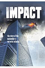 Impact: The Story of the September 11 Terrorist Attacks (Tangled History) Kindle Edition