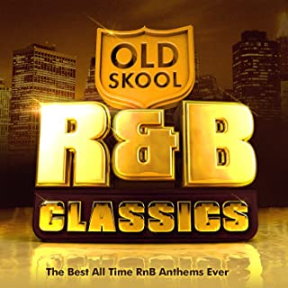 Old Skool R&B Classics - The Best All Time RnB Anthems Ever ( R & B ) !