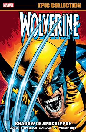 Wolverine Epic Collection: Shadow Of Apocalypse (Wolverine (1988-2003)) (English Edition)
