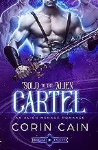 Sold to the Alien Cartel: An Alien Menage Romance