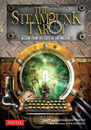 The Steampunk Tarot Ebook: Wisdom from the Gods of the Machine