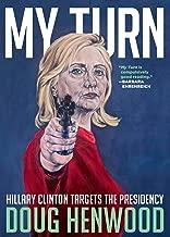 My Turn: Hillary Clinton Targets the Presidency