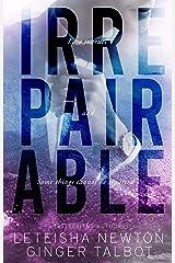 Irrepairable (Pinnacle Heirs Book 1) Kindle Edition
