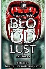 Bloodlust: Drabbles 2 (Legends of Night) Kindle Edition