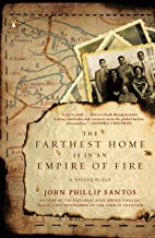 The Farthest Home Is in an Empire of Fire: A Tejano Elegy