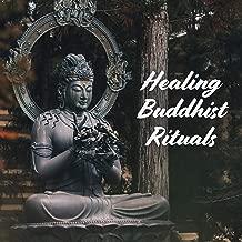 Healing Buddhist Rituals: Tibetan Monks Chants & Meditation for Spiritual & Mind Curative