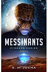 Messinants (Pyreans Book 2) Kindle Edition