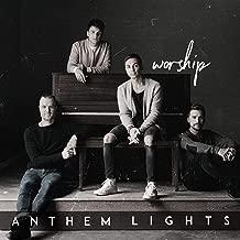 anthem lights worship