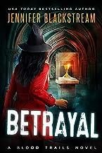 Betrayal (Blood Trails Book 7)