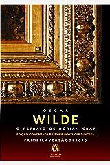 O retrato de Dorian Gray : The picture of Dorian Gray Edição comentada bilíngue português - inglês eBook Kindle