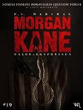 Morgan Kane 19: Galge-Ekspressen: Bok 19 av 83 (Norwegian Edition)