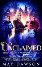 Their Shifter Academy 2: Unclaimed (English Edition)