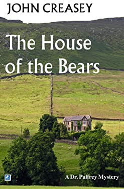 The House of the Bears (Dr. Palfrey)