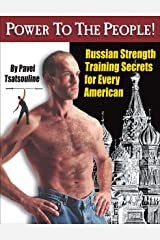 Power to the People!: Russian Strength Training Secrets for Every American (English Edition) Format Kindle