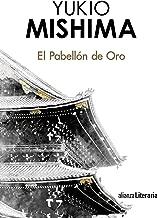 El Pabellón de Oro (Alianza Literaria (Al)) (Spanish Edition)