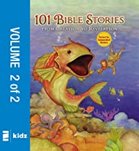 101 Bible Stories from Creation to Revelation, Vol. 2