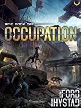 Occupation: A Post-Apocalyptic Alien Invasion Thriller (Rise Book 1) (English Edition)