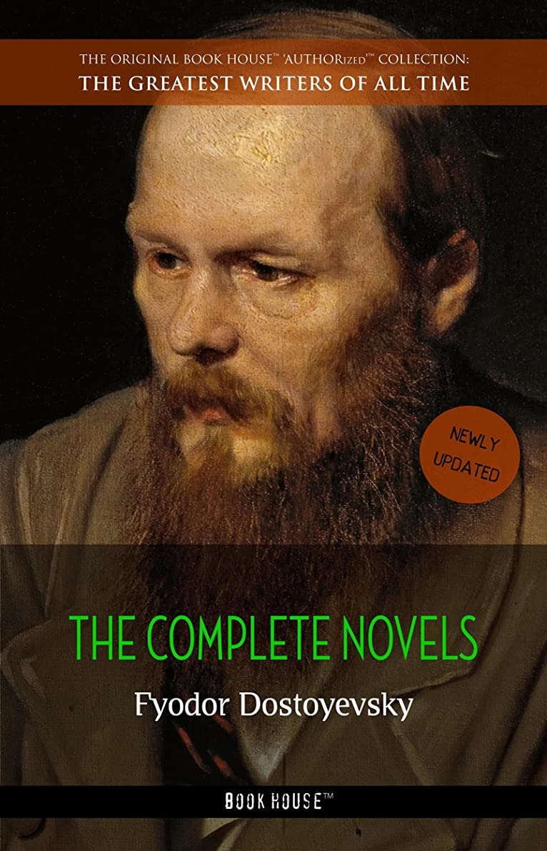 願望ゲーム便利Fyodor Dostoyevsky: The Complete Novels (The Greatest Writers of All Time Book 38) (English Edition)