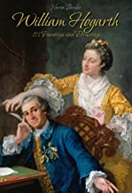 William Hogarth: 171 Paintings and Drawings (English Edition)
