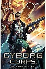 Cyborg Corps Kindle Edition