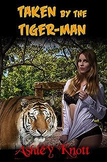 Taken by the Tiger-Man (Horror Fantasy Huge Size Monster)
