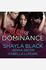 The Edge of Dominance: Doms of Her Life, Book 4 Audible Audiobook