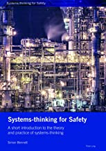 Systems-thinking for Safety: A short introduction to the theory and practice of systems-thinking.