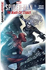 Marvel's Spider-Man: The Black Cat Strikes (Marvel's Spider-Man: The Black Cat Strikes (2020)) Kindle Edition