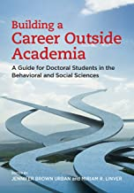 Building a Career Outside Academia: A Guide for Doctoral Students in the Behavioral and Social Sciences