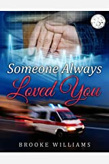 Someone Always Loved You Kindle Edition