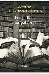 Los judíos y las palabras (El Ojo del Tiempo nº 77) (Spanish Edition) Format Kindle