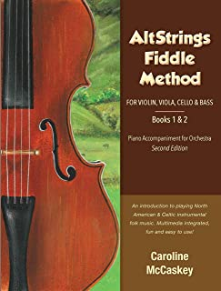 AltStrings Fiddle Method for Violin (Orchestra), Viola, Cello and Bass, Piano Accompaniment, Second Edition, Books 1 And 2 (English Edition)