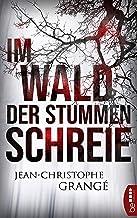 Im Wald der stummen Schreie: Thriller (German Edition)