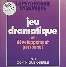 Jeu dramatique et développement personnel (French Edition)
