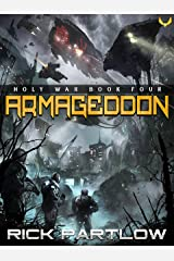 Armageddon: A Military Sci-Fi Series (Holy War Book 4) Kindle Edition