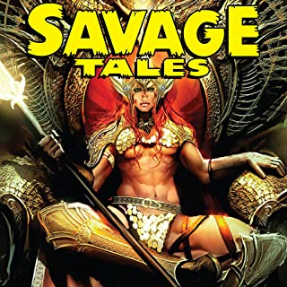 Savage Tales (Issues) (10 Book Series)