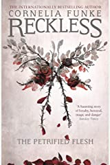 Reckless I: The Petrified Flesh (Mirrorworld Series Book 1) Kindle Edition