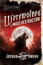 Werewolves of Mass Destruction (Gripping Tales of the Impossible Book 1)