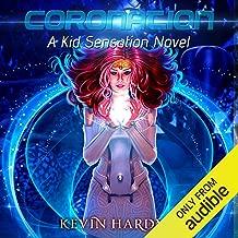 Coronation: A Kid Sensation Novel, Book 5