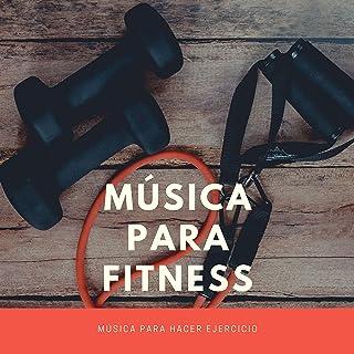 Música para Fitness – Música para Hacer Ejercicio