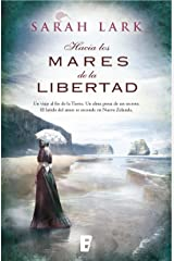 Hacia los mares de la libertad (Trilogía del árbol Kauri 1): Serie del Kauri Vol. I Versión Kindle