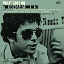What Goes On: Songs Of Lou Reed / Various