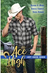 Ace High (Lost Creek Rodeo Book 6) Kindle Edition