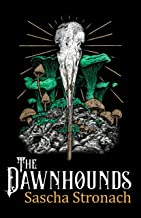 The Dawnhounds (Against the Quiet
